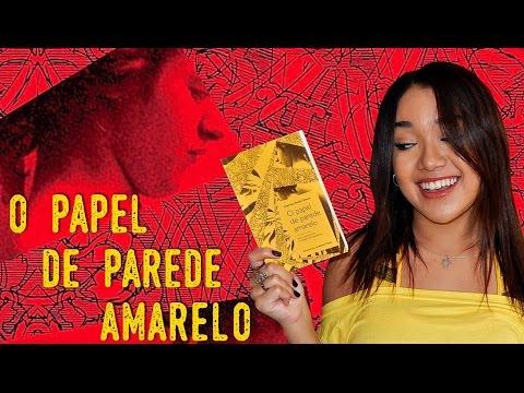 O PAPEL DE PAREDE AMARELO, de Charlotte Perkins Gilman | Magia Literária