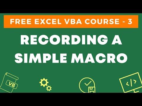 Free Excel VBA Course #3 - Recording a Simple VBA Macro (and ...