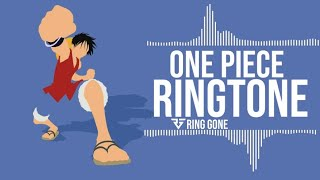 One Piece Ringtone   RING GONE
