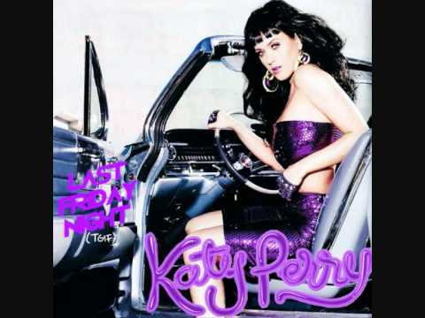 katy perry last friday night(t.g.i.f.) male version