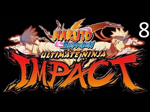 Naruto Shippuden Ultimate Ninja Impact Walkthrough Part 8