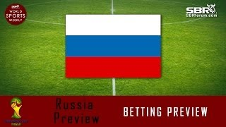 2014 World Cup Betting: Team Russia Preview