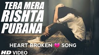 Tera Mera Rishta Purana (Lyrical Video) | Heart   - YouTube