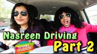Nasreen Driving Part 2   Rahim Pardesi
