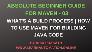 Maven Tutorials | 03 | Maven as BUILD tool | Building software code with Maven | Tamil