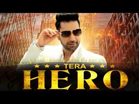 Tera Hero  Kamal Heer