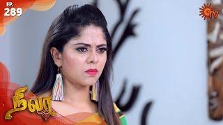 Nila - Episode 289 | 10th March 2020 | Sun TV Serial | Tamil Serial