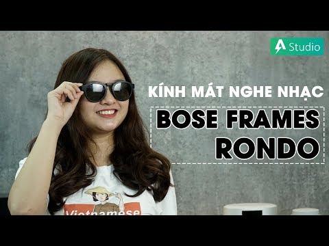 Review Bose Frames Rondo| Kính mát nghe nhạc độc đáo, cao cấp