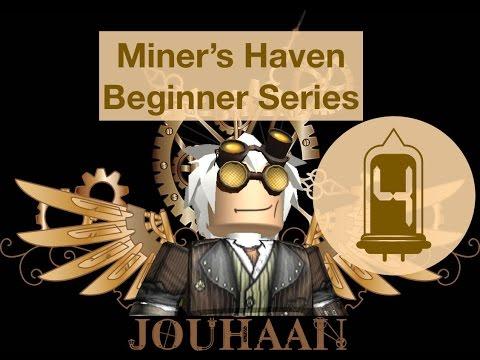 Miners Haven Beginner Series - Life 1 - Part 4