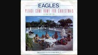 Eagles - Please Come Home For Christmas video