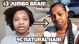 $3 Sleek Jumbo Braid Ponytail On 4c Natural Hair
