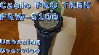 Casio PRO TREK PRW 3100 - unboxing, quick view