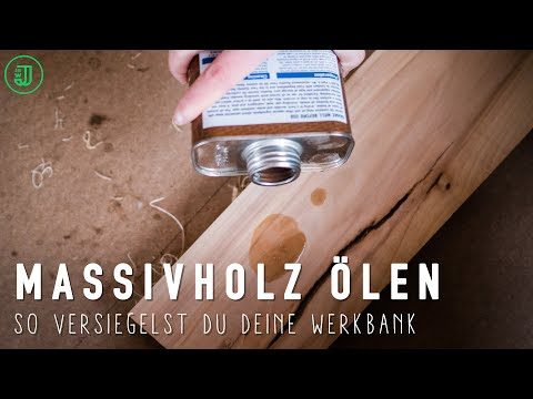 MASSIVHOLZ ÖLEN: So versiegelst du deine Hobelbank!   Werkbank bauen (Teil 11)   Jonas Winkler