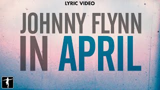 "Johnny Flynn - ""In April"" Lyric Video - Song One Soundtrack (Jenny Lewis & Johnathan Rice)"
