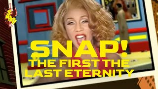 Snap - The First The Last Eternity video