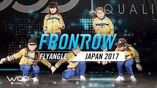 Flyangle | FrontRow | World of Dance Japan Qualifier 2017 | #WODJP17
