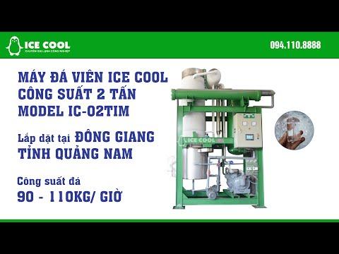 Máy làm đá viên ICE COOL 2 tấn lắp tại Đông Giang, Quảng Nam