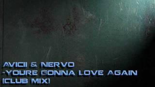 Avicii & Nervo - Youre Gonna Love Again (Club Mix)