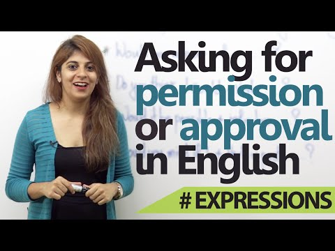 How to Ask for a Permission or Approval in English