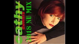 Cathy Dennis - Touch Me 2018 nu mix