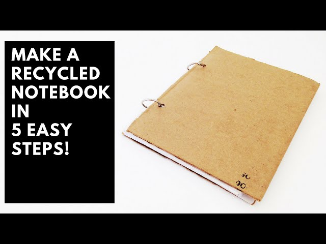 How To Make A Recycled Notebook In 5 Easy Steps