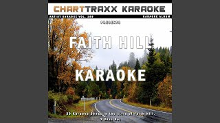 Just To Hear You Say That You Love Me (Live, Karaoke Version In the Style of Faith Hill)