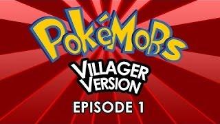 [Minecrfat пародия] Pokémobs Villager Version - Жители и ПокеМОБЫ #1 (Rus by Rissy)
