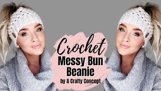 Crochet Messy Bun Beanie    Free Crochet Pattern