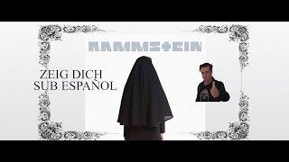 RAMMSTEIN    ZEIG DICH SUB ESPAÑOL (AUDIO NO OFICIAL)