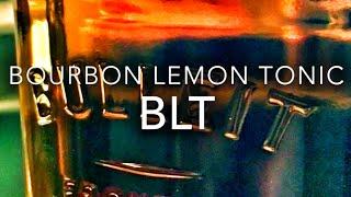 BLT (Bourbon Lemon Tonic) - Drink Recipe