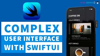 iOS 13 Swift Tutorial: Build a Complex UI with SwiftUI from Start to Finish