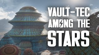 The Full Story of Vault-Tec: Among the Stars - Fallout 4 Nuka World Lore
