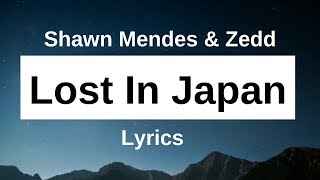 YouTube video E-card Shawn Mendes Zedd Lost In Japan Lyrics Turn on the bell to be the first to listen