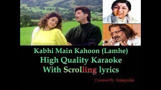 Kabhi Main Kahoon (Lamhe) || Lamhe 1991   - YouTube