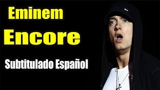 Eminem - Encore /Curtains Down ft.50 Cent & Dr Dre (Subtitulado Español) HD