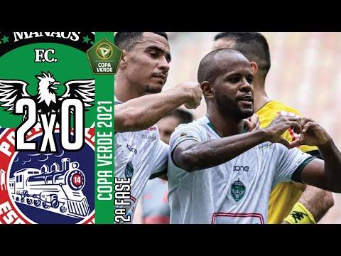 Manaus FC 2x0 Porto Velho EC