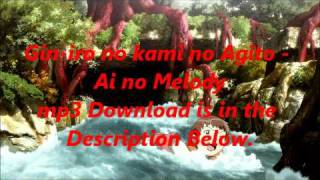Gin-iro no kami no Agito - Ai no Melody mp3 Download