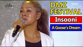 Insooni - A Goose's Dream, 인순이 - 거위의 꿈 2016 DMZ Peace Concert 20160815