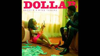 Becky G Ft Myke Towers Dollar [Audio]