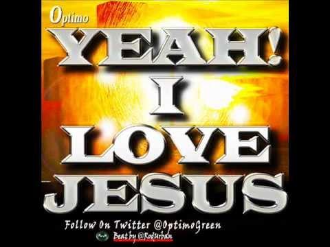 Yeah I Love Jesus    Optimo   Produced By @RodUrban   Dept. Of Christ D.O.C. / J-Soul Ent.