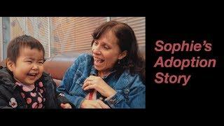 Sophie's Story - China Adoption Documentary