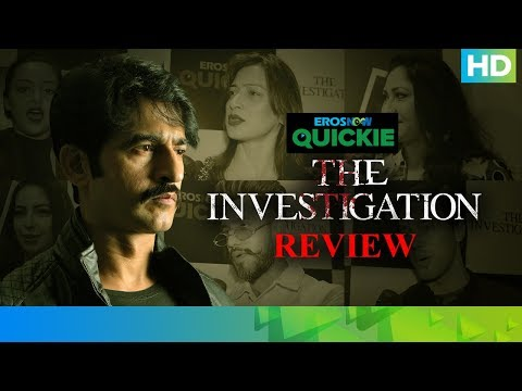 The Investigation - Stars Review   Hiten Tejwani   Eros Now Quickie
