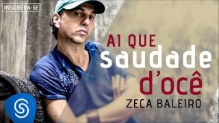 Zeca Baleiro   Ai Que Saudade D'ocê (Áudio Oficial) [Trilha Da Novela Império]