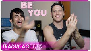 [TRADUÇÃO PT/BR] BE YOU