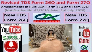 Revised TDS Form 26Q and Form 27Q   Amendments in Rule 31A, Form 26Q and Form 27Q