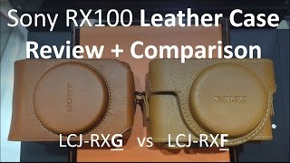 Sony RX100 Leather Case Review & Comparison, LCJ-RXF vs LCJ-RXG
