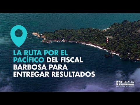 Fiscal Francisco Barbosa: La ruta por el Pacífico para entregar resultados
