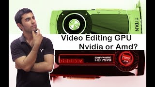Graphic Cards For Video Editing  Nvidia or Amd ? |Hindi|