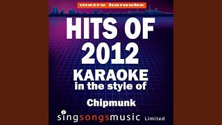 Flying High (In the Style of Chipmunk) (Karaoke Version)