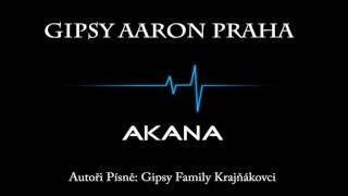 Gipsy Aaron - AKANA 2017
